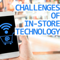 Responding to the Challenges of In-store Technology